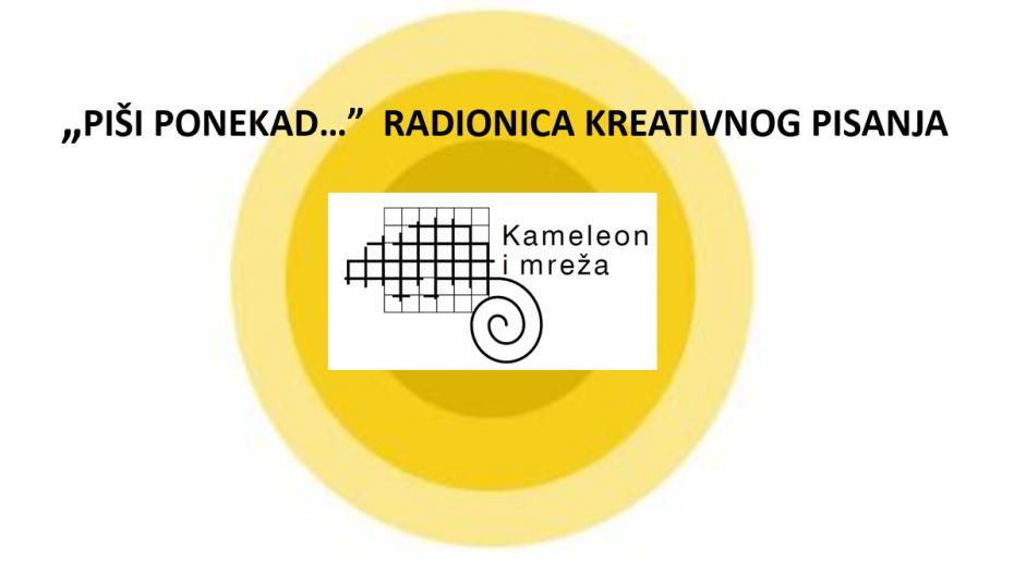 """""""PIŠI PONEKAD…"""" RADIONICA KREATIVNOG PISANJA"""