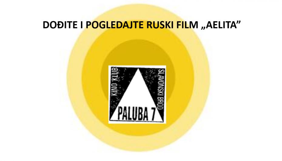 "PROJEKCIJA FILMA ""AELITA"""