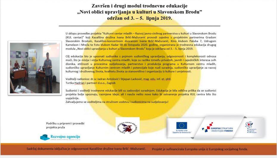 """2. modul trodnevne edukacije """"Novi načini upravljanja kulturom u Slavonskom Brodu"""" (3.- 5. lipnja 2019.)"""